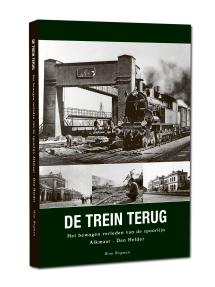 Het bewogen verleden van de spoorlijn Alkmaar - Den Helder